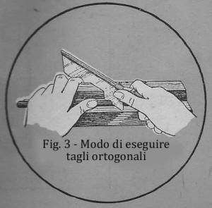 Come fare tagli ortonogonali 3